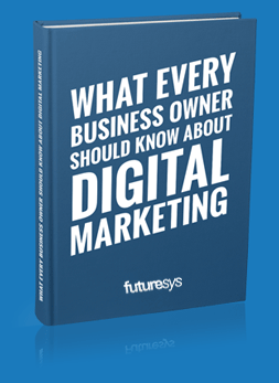 What every business owner should know about digital marketing book
